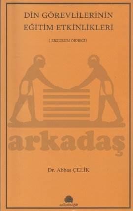 Din Görevlilerinin Eğitim Etkinlikleri; Erzurum Örneği