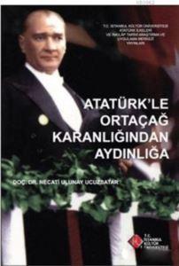 Atatürk'le Ortaçağ ...