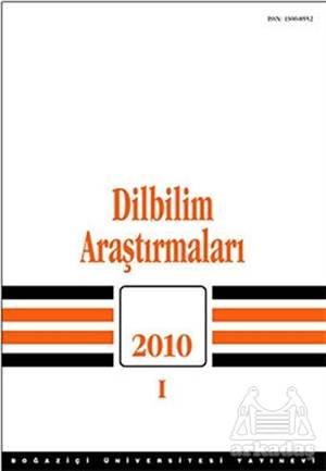 Dilbilim Araştırmaları 2010 / 1