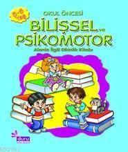Okul Öncesi Eğitim Kitapları| Bilişsel Ve Psikomotor; Etkinlik Kitabı