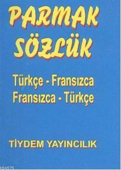 Parmak Sözlük; Türkçe - Fransızca / Fransızca - Türkçe