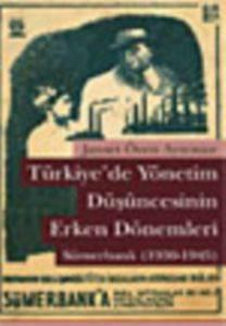 Türkiyede Yönetim Düşüncesinin Erken Dönemleri; Sümerbank (1930-1945)