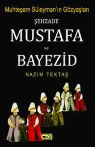 Şehzade Mustafa ve ...