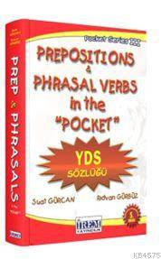 Prepositions & Phrasal Verbs İn The Pocket; KPDS & ÜDS Sözlüğü
