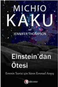 Einsteindan Ötesi; ...