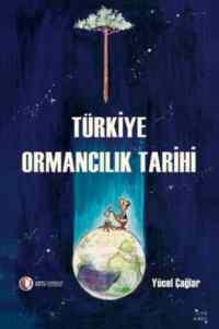 Türkiye <br/>Ormancılık Tarihi