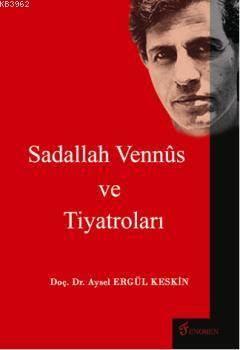Sadallah Vennus Ve Tiyatroları