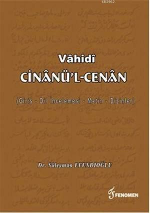 Vâhidi Cinânü'l-Cenân; Giriş - Dil İncelemesi - Metin - Dizinler