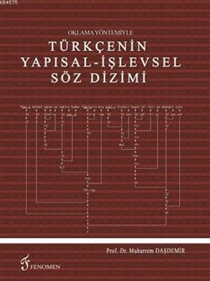 Oklama Yöntemiyle Türkçenin Yapısal - İşlevsel Söz Dizimi