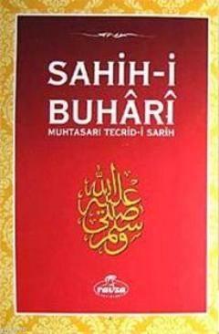 Sahih-İ Buhari & Muhtasarı Tecrid-İ Sarih (Ciltli)