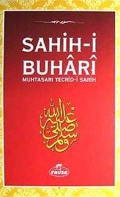Sahih-İ Buhari & Muhtasarı Tecrid-İ Sarih (Ciltli Şamua)