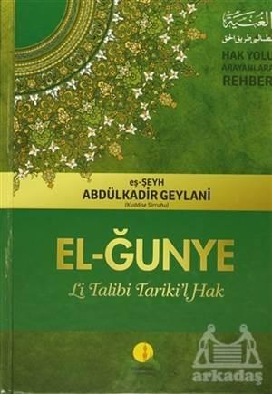 El-Ğunye Li Talibi Tariki'l Hak