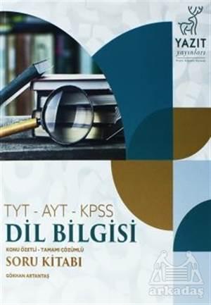 TYT-AYT-KPSS Dil Bilgisi Konu Özetli Tamamı Çözümlü Soru Kitabı