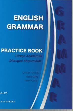 English Grammar Practice Book; Türkçe Açıklamalı Dilbilgisi Alıştırmalar