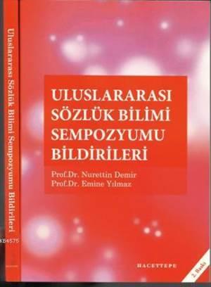 Uluslararası Sözlük Bilimi Sempozyumu Bildirileri
