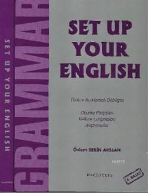 Set Up Your English; Türkçe Açıklamalı Dilbilgisi - Okuma Parçaları Kelime Çalışmaları Ve Alıştırmalar