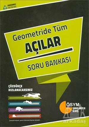 Geometride Tüm Açılar Soru Bankası