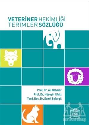 Veteriner Hekimliği Terimler Sözlüğü