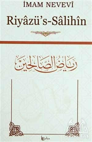 Riyazü'S-Salihin Min Hadisi Seyyidi'l-Mürselin