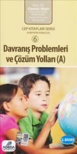 Davranış Problemleri Ve Çözüm Yolları-A