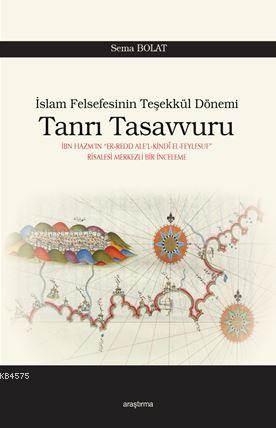 Tanrı Tasavvuru; İslam Felsefesinin Teşekkül Dönemi