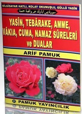 Yasin, Tebarake, Amme, Vakıa, Cuma, Namaz Sureleri Ve Dualar (Yas-051, Şamua)