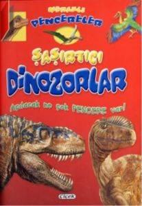 Meraklı Pencereler - Şaşırtıcı Dinozorlar