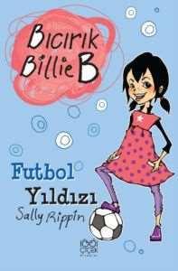 Bıcırık Billie B <br/>Futbol Yıldızı