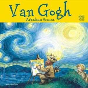 Ünlü Ressamlar: <br/>Van Gogh-Arka ...