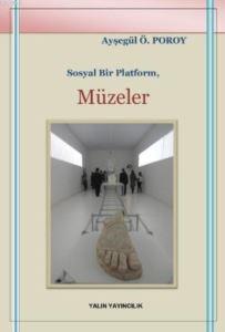 Sosyal Bir Platform: Müzeler