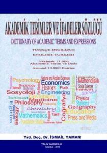 Akademik Terimler Ve İfadeler Sözlüğü; Dictionary Of Academic Terms And Expressions