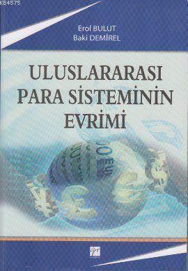 Uluslararası Para Sisteminin Evrimi