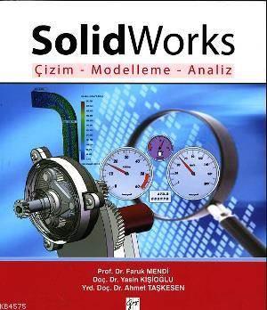 Solidworks Çizim - Modelleme - Analiz