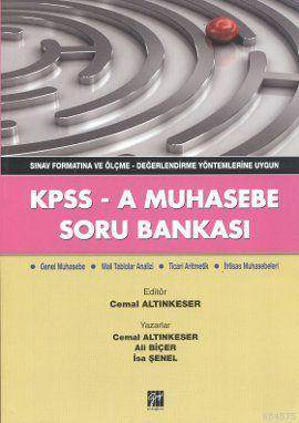 KPSS - A Muhasebe Soru Bankası; Sınav Formatına Ve Ölçme - Değerlendirme Yöntemlerine Uygun