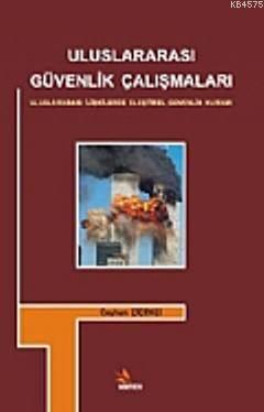 Uluslararası Güvenlik Çalışmaları; Uluslararası İlişkilerde Eleştirel Güvenlik Kuramı