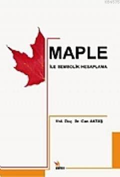Maple İle Sembolik Hesaplama