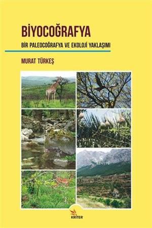 Biyocoğrafya Bir Paleocoğrafya Ve Ekoloji Yaklaşımı