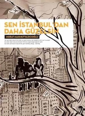 Sen İstanbul'dan Daha Güzelsin - Fü