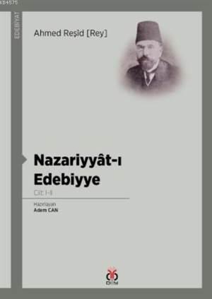 Nazariyyât-I Edebiyye; Cilt: I-II
