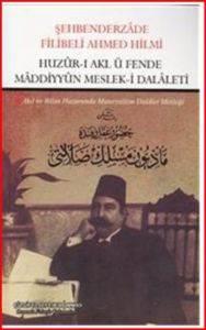 Huzûr-ı Akl ü Fende Mâddiyyûn Mesleki Dalâleti; Akıl ve Bilim Huzurunda Materyalizm Dalalet Mesleği