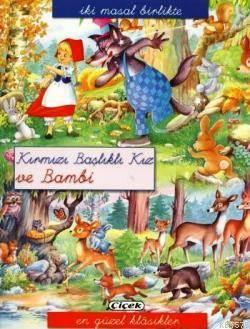 İki Masal Birlikte - Kırmızı Başlıklı Kız Ve Bambi