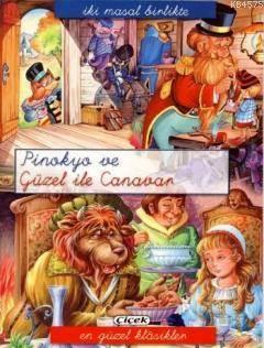 İki Masal Birlikte - Pinokyo Ve Güzel İle Canavar