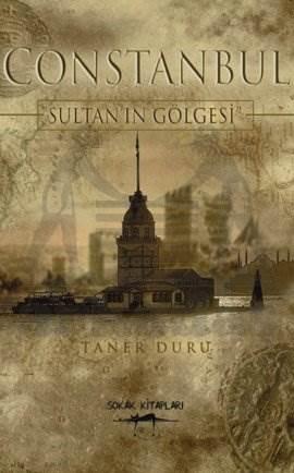 Constanbul - Sultanın Gölgesi