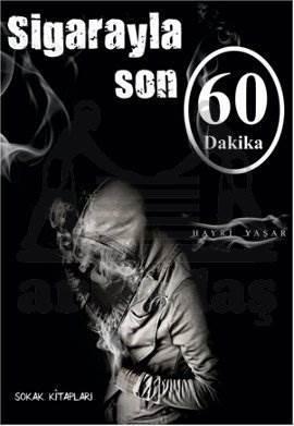 Sigarayla Son 60 Dakika