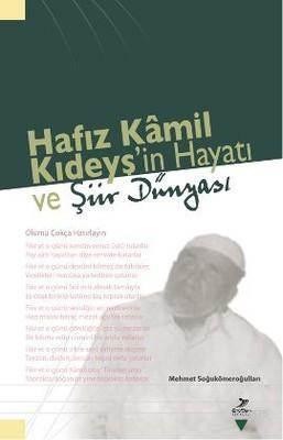 Hafız Kamil Kıdeyş'in Hayatı Ve Şiir Dünyası