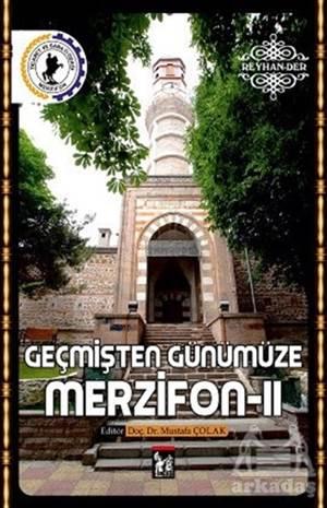 Geçmişten Günümüze Merzifon - 2