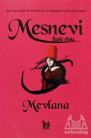 Mesnevi - İlahi Aşkı