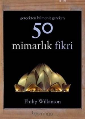 50 Mimarlık Fikri; ...
