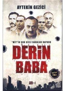 Derin Baba; Mitin  ...