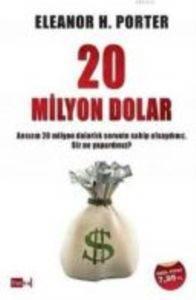 20 Milyon Dolar; Ansızın 20 Milyon Dolarlık Servete Sahip Olsaydınız, Siz Ne Yapardınız?